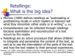 retellings what is the big idea