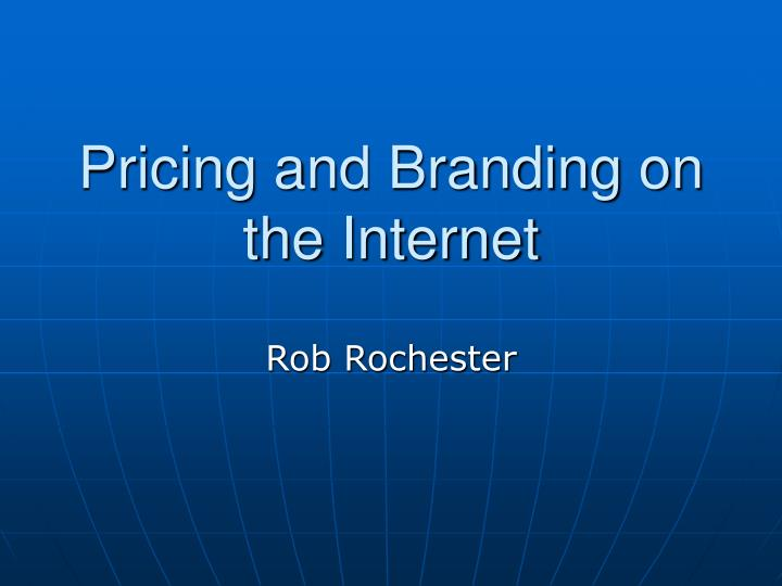 pricing and branding on the internet n.
