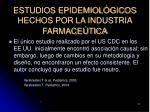 estudios epidemiol gicos hechos por la industria farmace tica21
