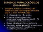 estudios farmacol gicos en humanos14