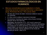 estudios farmacol gicos en humanos15