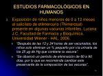 estudios farmacol gicos en humanos16