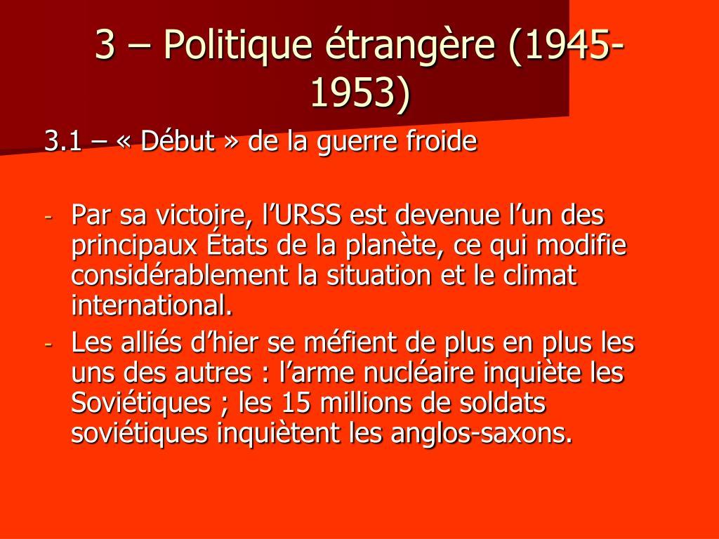 3 – Politique étrangère (1945-1953)