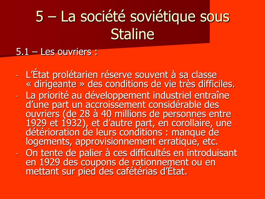 5 – La société soviétique sous Staline