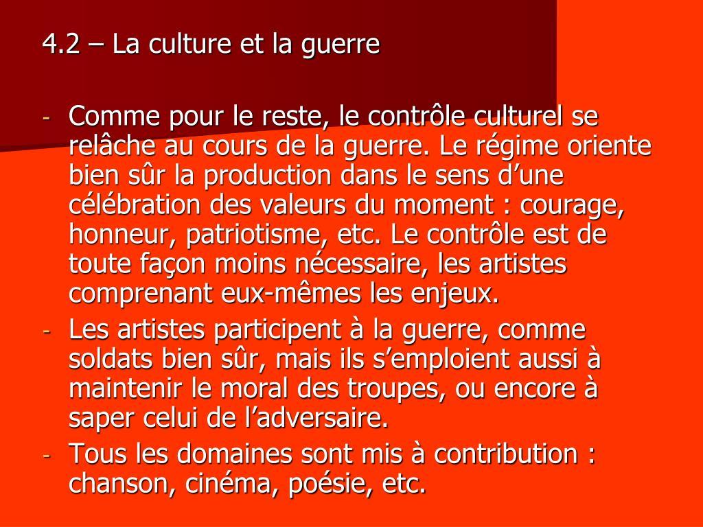 4.2 – La culture et la guerre