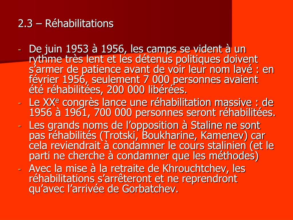 2.3 – Réhabilitations