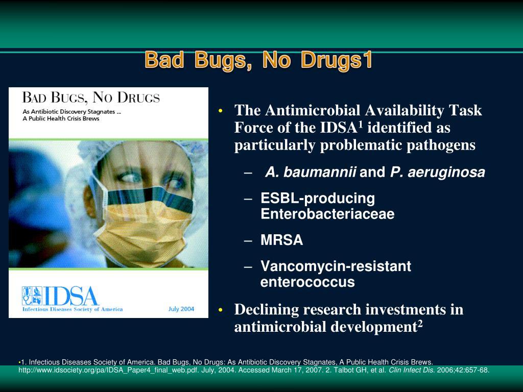 Bad Bugs, No Drugs1