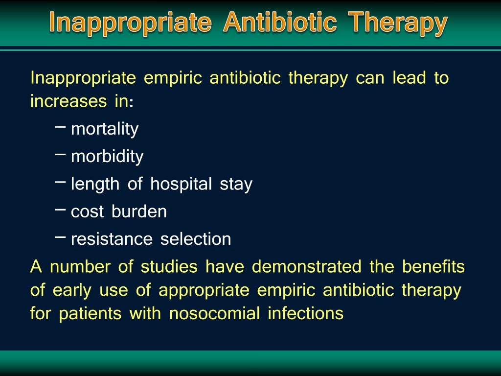 Inappropriate Antibiotic Therapy