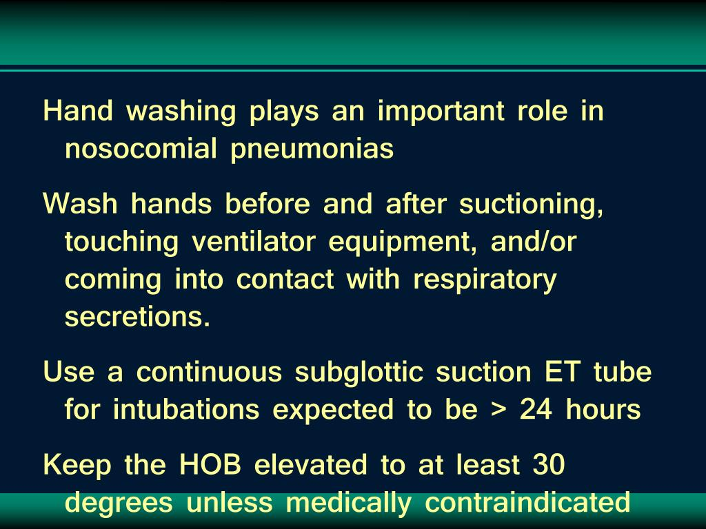Hand washing plays an important role in nosocomial pneumonias