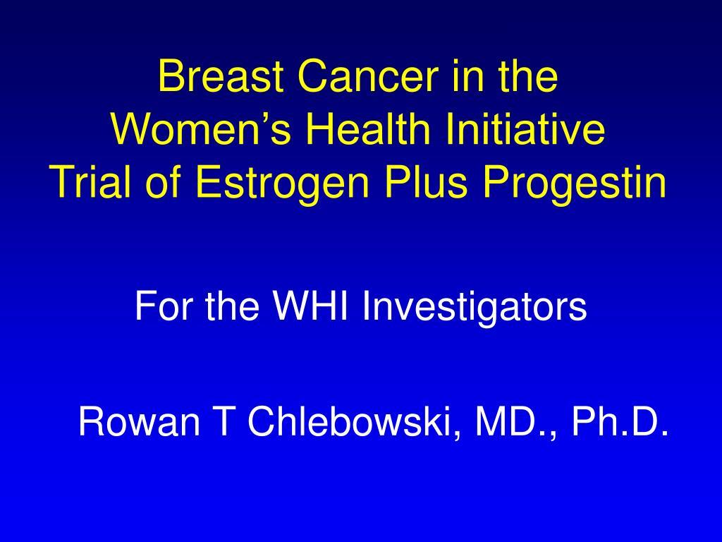 breast cancer in the women s health initiative trial of estrogen plus progestin l.