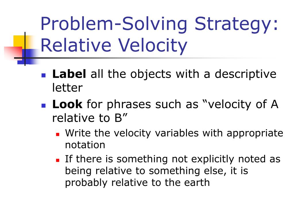 Problem-Solving Strategy: Relative Velocity