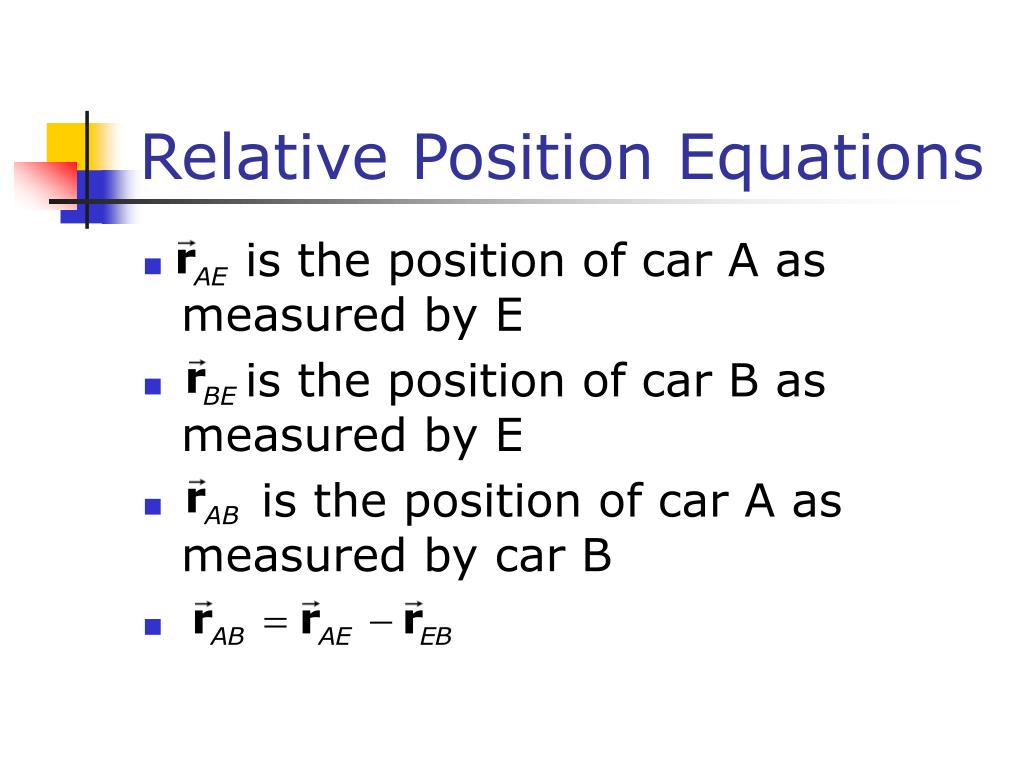 Relative Position Equations