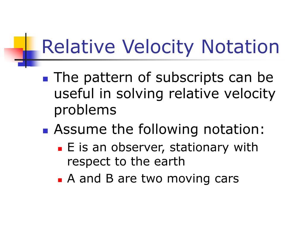 Relative Velocity Notation