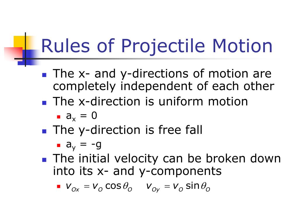 Rules of Projectile Motion