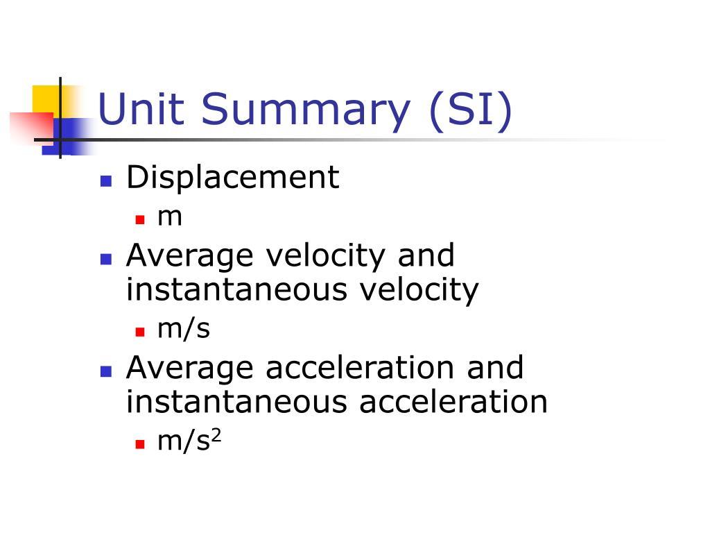 Unit Summary (SI)
