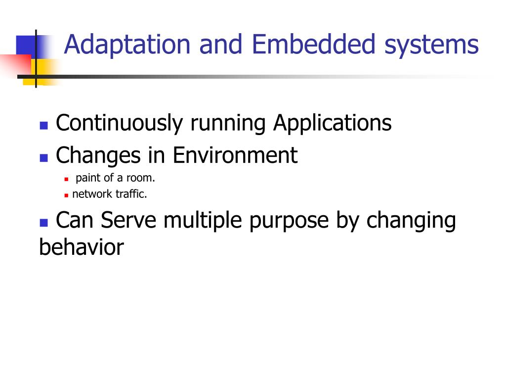 Adaptation and Embedded systems