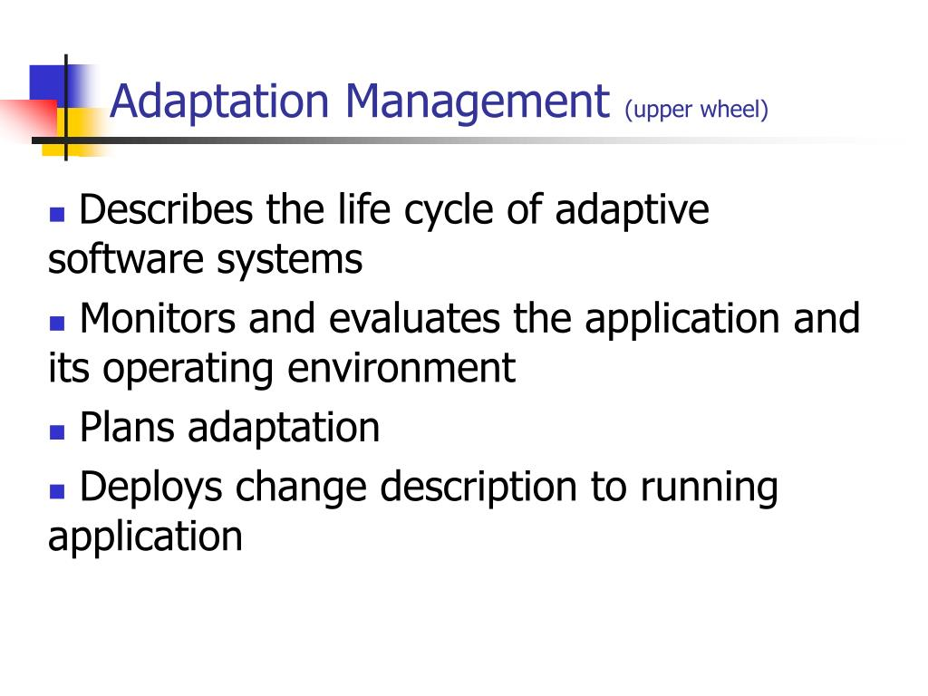Adaptation Management