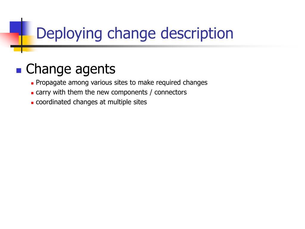 Deploying change description