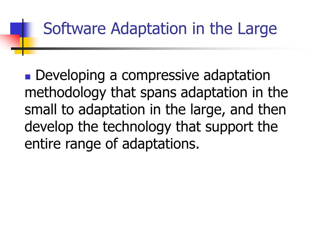 Software Adaptation in the Large