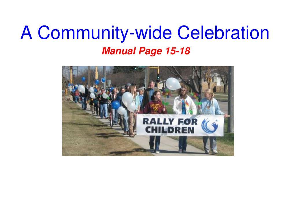 A Community-wide Celebration