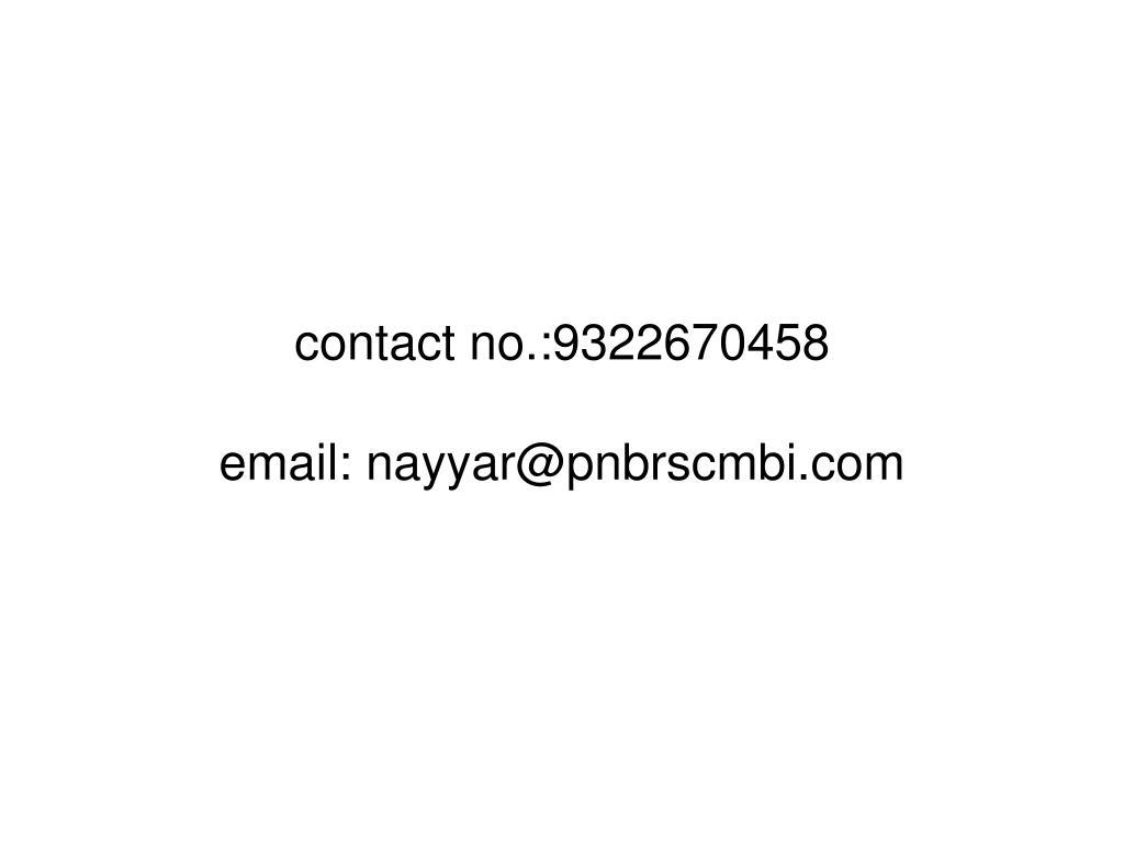 contact no.:9322670458