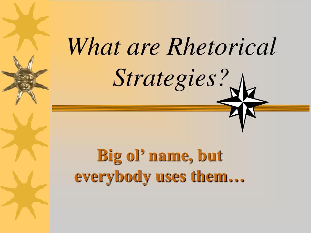 what are rhetorical strategies l.