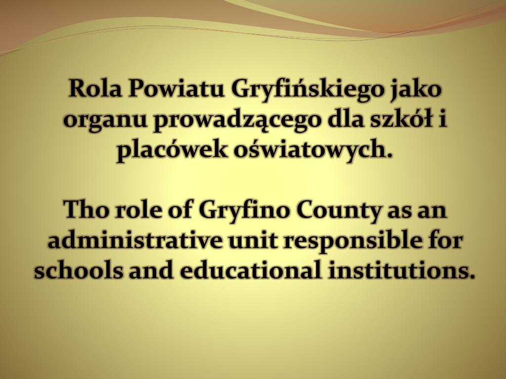 Rola Powiatu Gryfińskiego jako organu prowadzącego dla szkół i placówek oświatowych.