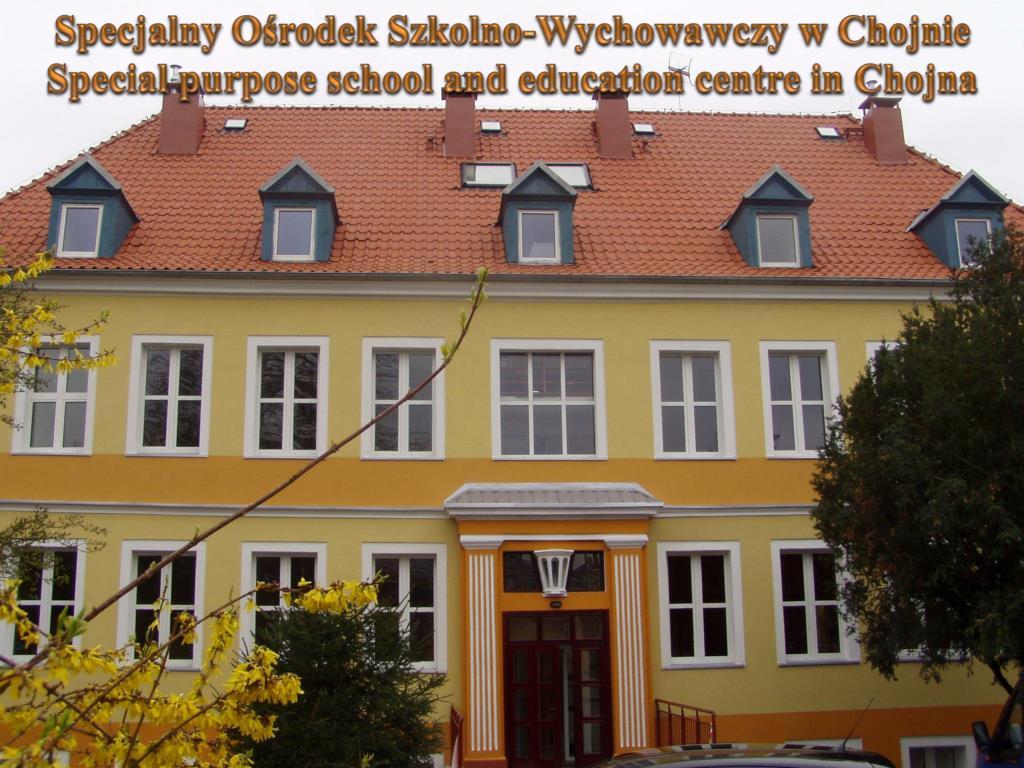 Specjalny Ośrodek Szkolno-Wychowawczy w Chojnie