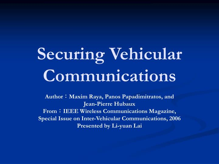 securing vehicular communications n.