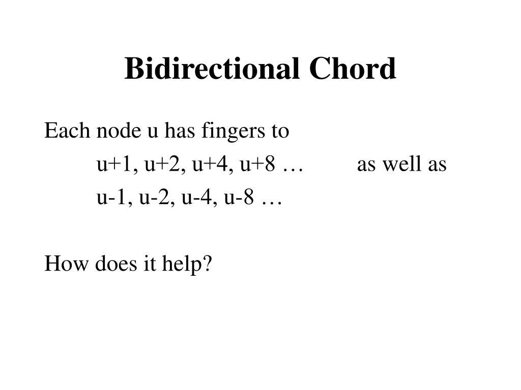 Bidirectional Chord