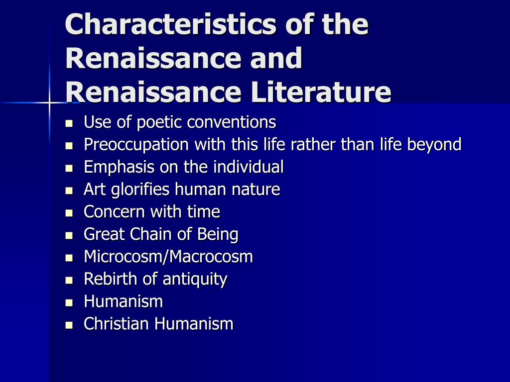 Characteristics of the Renaissance and Renaissance Literature