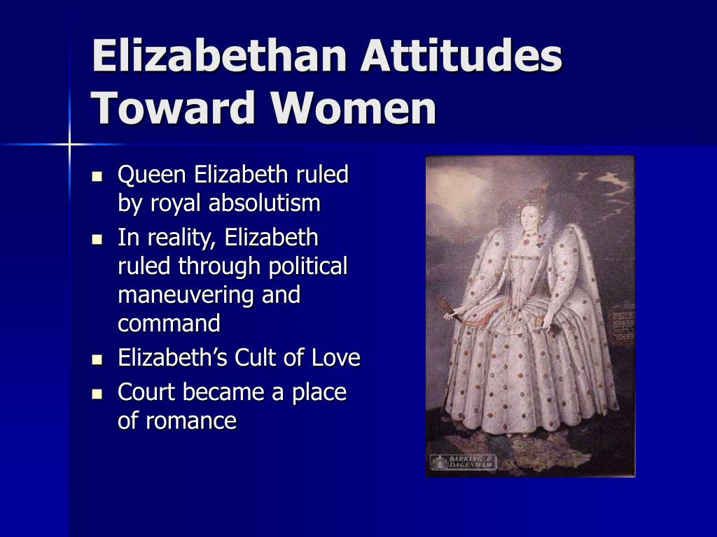 Elizabethan Attitudes Toward Women