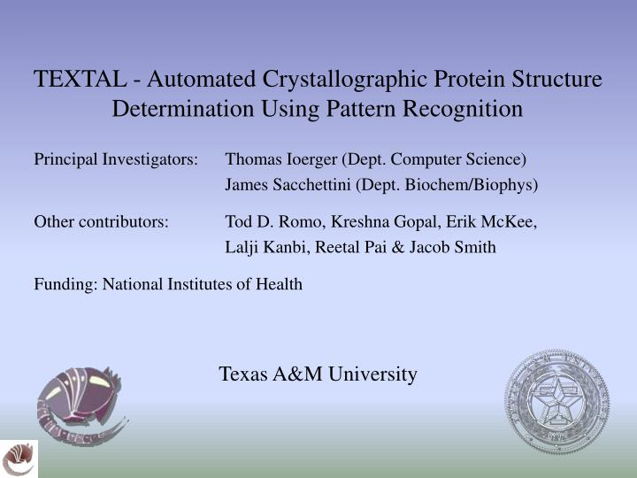 Textal automated crystallographic protein structure determination using pattern recognition
