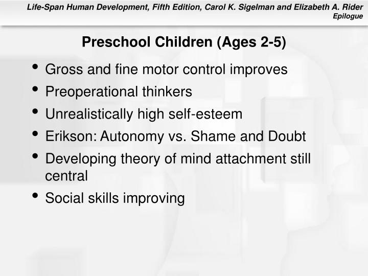Preschool children ages 2 5