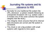 journaling file systems and its relevance to nss