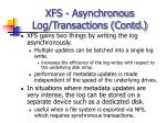 xfs asynchronous log transactions contd19