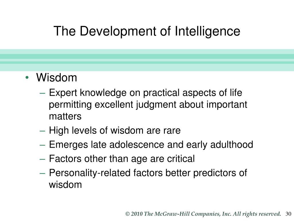 The Development of Intelligence