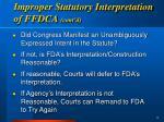 improper statutory interpretation of ffdca cont d