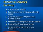 increase in litigation involving