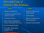 pros and cons of citizen stay petitions