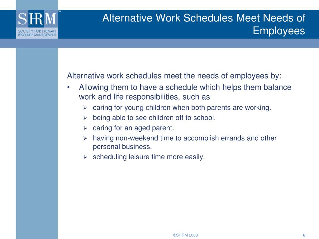 an analysis of alternative work schedules Handbook on alternative work schedules the information in this handbook is guidance where requirements are stated, we have cited law or regulation.