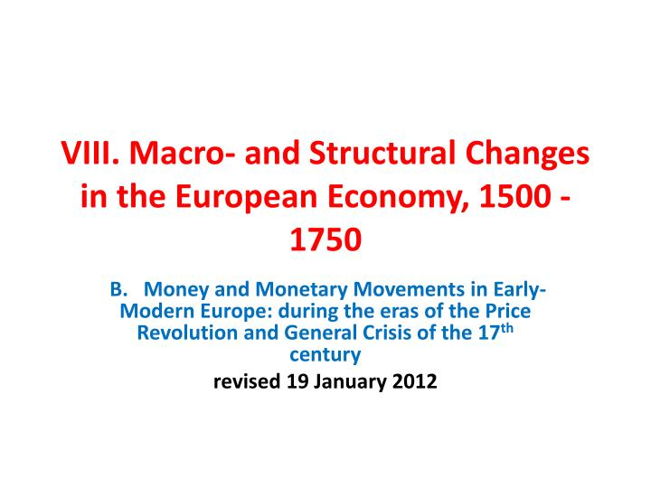 viii macro and structural changes in the european economy 1500 1750 n.