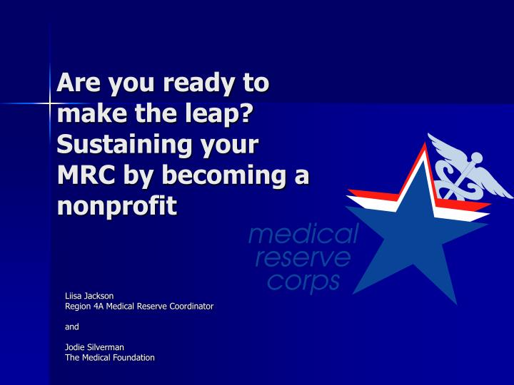 are you ready to make the leap sustaining your mrc by becoming a nonprofit n.