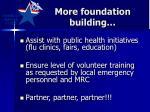 more foundation building