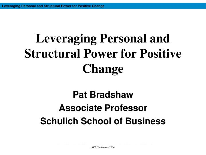 leveraging personal and structural power for positive change n.
