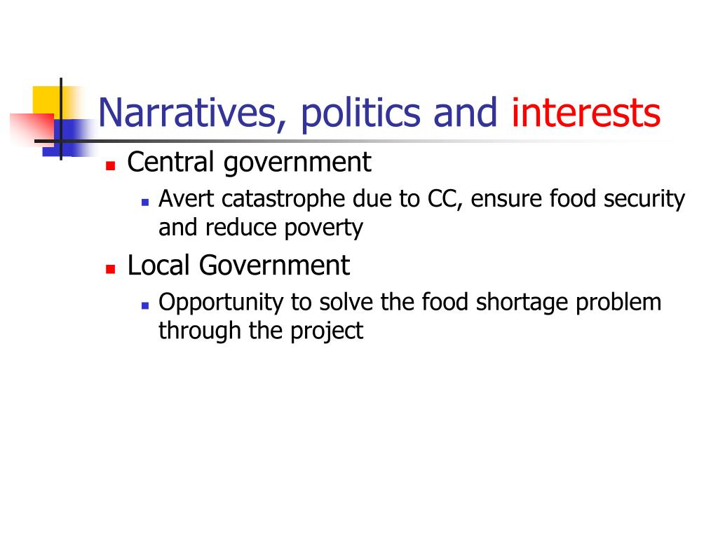 Narratives, politics and