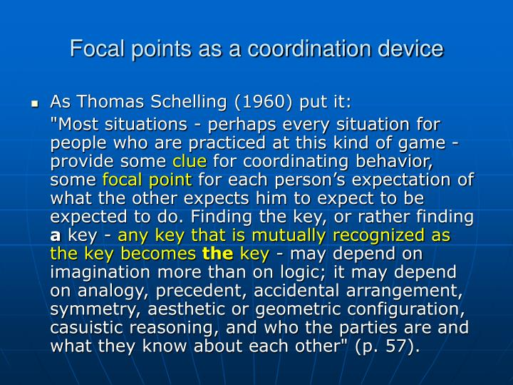 Focal points as a coordination device
