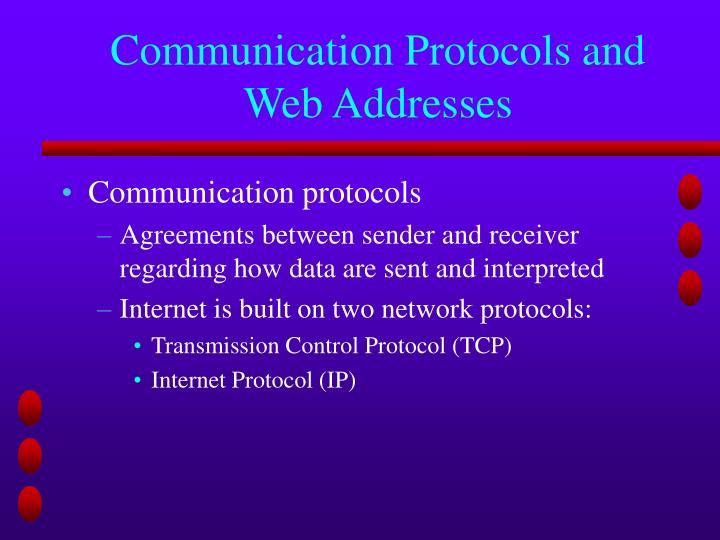 Communication Protocols and Web Addresses