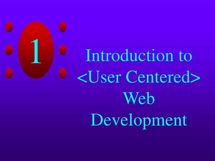 Introduction to user centered web development