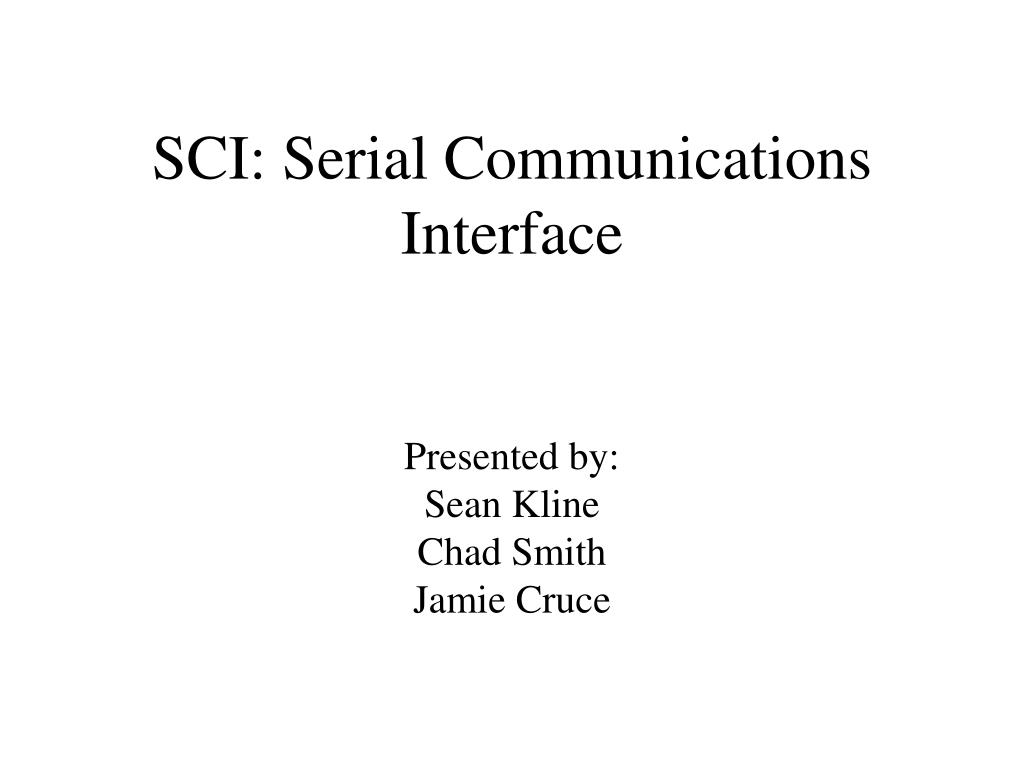 SCI: Serial Communications Interface